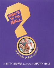 WHO'S IN THE HALL? by Betsy Hearne