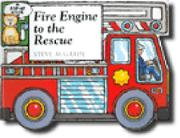 Cover art for FIRE ENGINE TO THE RESCUE
