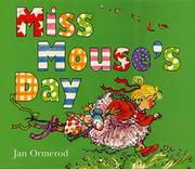 MISS MOUSE'S DAY by Jan Ormerod