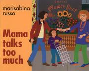 MAMA TALKS TOO MUCH by Marisabina Russo