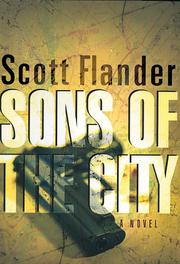 SONS OF THE CITY by Scott Flander