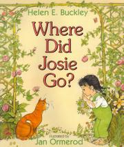 WHERE DID JOSIE GO? by Helen E. Buckley