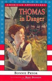 THOMAS IN DANGER by Bonnie Pryor