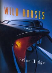WILD HORSES by Brian Hodge