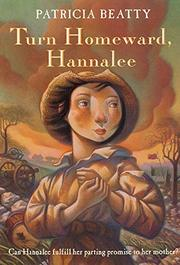 TURN HOMEWARD, HANNALEE by Patricia Beatty