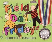 FIELD DAY FRIDAY by Judith Caseley