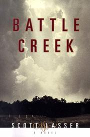 BATTLE CREEK by Scott Lasser