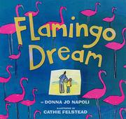 FLAMINGO DREAM by Donna J. Napoli