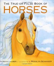 Book Cover for THE TRUE-OR-FALSE BOOK OF HORSES