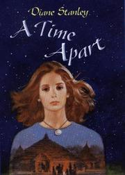 A TIME APART by Diane Stanley