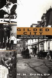 GILDED CITY by M.H. Dunlop