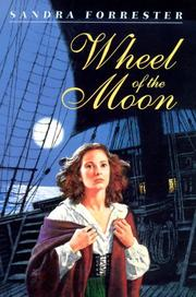 WHEEL OF THE MOON by Sandra Forrester