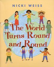 THE WORLD TURNS ROUND AND ROUND by Nicki Weiss