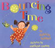BOUNCING TIME by Patricia Hubbell
