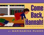 COME BACK, HANNAH! by Marisabina Russo