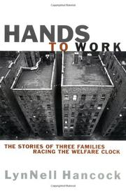 HANDS TO WORK by LynNell Hancock
