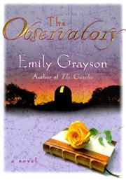 THE OBSERVATORY by Emily Grayson