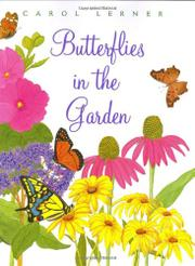 BUTTERFLIES IN THE GARDEN by Carol Lerner