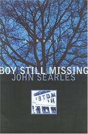 BOY STILL MISSING by John Searles