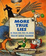 MORE TRUE LIES by George Shannon