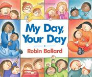 MY DAY, YOUR DAY by Robin Ballard