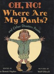 OH NO! WHERE ARE MY PANTS? by Lee Bennett Hopkins