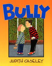 BULLY by Judith Caseley