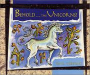 BEHOLD...THE UNICORNS! by Gail Gibbons