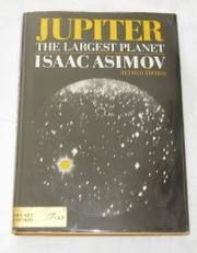 JUPITER, THE LARGEST PLANET by Isaac Asimov