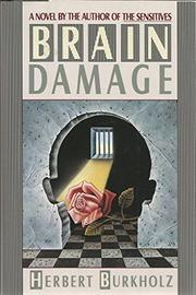 BRAIN DAMAGE by Herbert Burkholz