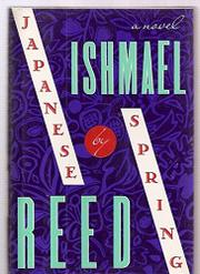 JAPANESE BY SPRING by Ishmael Reed