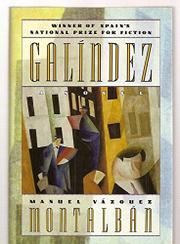 GALINDEZ by Manuel Vázquez Montalbán