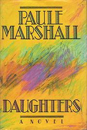 DAUGHTERS by Paule Marshall