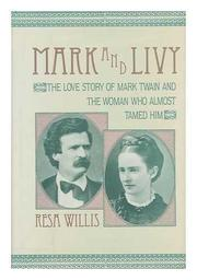 MARK AND LIVY by Resa Willis
