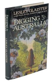 DIGGING TO AUSTRALIA by Lesley Glaister