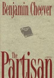 THE PARTISAN by Benjamin Cheever