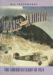 WINGS AROUND THE WORLD by K.C. Tessendorf