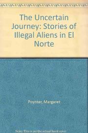 THE UNCERTAIN JOURNEY by Margaret Poynter