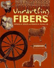 UNRAVELING FIBERS by Patricia A. Keeler