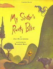 MY SISTER'S RUSTY BIKE by Jim Aylesworth