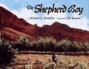 THE SHEPHERD BOY by Kristine L. Franklin