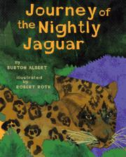 JOURNEY OF THE NIGHTLY JAGUAR by Burton Albert