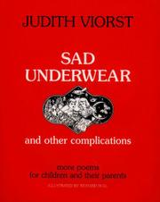 SAD UNDERWEAR AND OTHER COMPLICATIONS by Judith Viorst