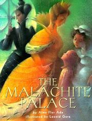 THE MALACHITE PALACE by Alma Flor Ada