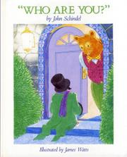 'WHO ARE YOU?' by John Schindel