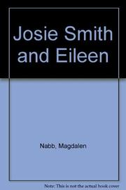 JOSIE SMITH AND EILEEN by Magdalen Nabb