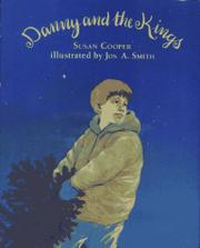 DANNY AND THE KINGS by Susan Cooper