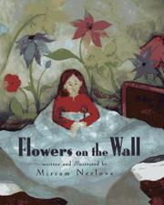 FLOWERS ON THE WALL by Miriam Nerlove