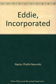 EDDIE, INCORPORATED by Phyllis Reynolds Naylor
