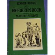 THE BIG GREEN BOOK by Robert Graves